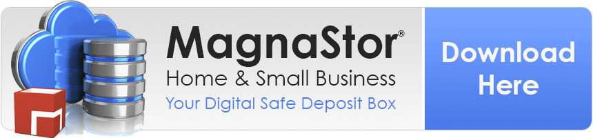 MagnaStor Home And Small Business - Your Digital Safe Deposit Box